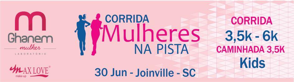 Inscrições para a Corrida Mulheres na Pista em Joinville estão abertas